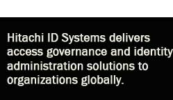 Hitachi ID Systems delivers access governance and identity administration solutions to organizations globally
